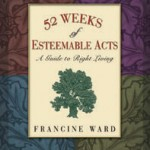 Esteemable Acts: a Guide to Right Living